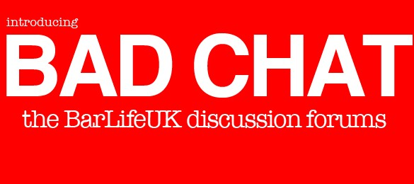 BarLifeUK Launch BAD CHAT – A Bar Industry Discussion Forum